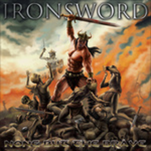 CD None But the Brave di Ironsword