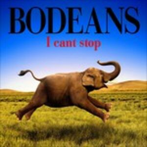 CD I Can't Stop di BoDeans