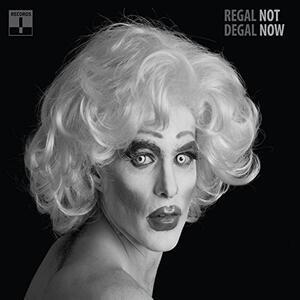 Not Now - Vinile LP di Regal Degal