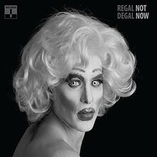 Not Now - Vinile LP di Regal Degal