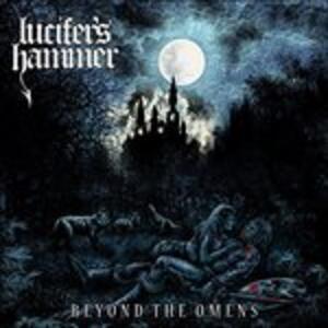 Beyond the Omens - Vinile LP di Lucifer's Hammer