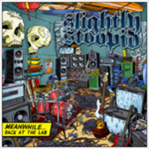 CD Meanwhile Back at the Lab di Slightly Stoopid