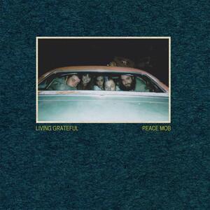Peace Mob - CD Audio di Living Grateful