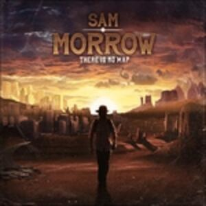 There Is No Map - CD Audio di Sam Morrow