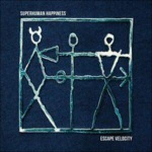 Foto Cover di Escape Velocity, CD di Superhuman Happiness, prodotto da Royal Potato