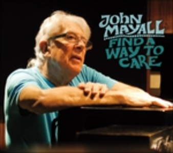Vinile Find a Way to Care John Mayall