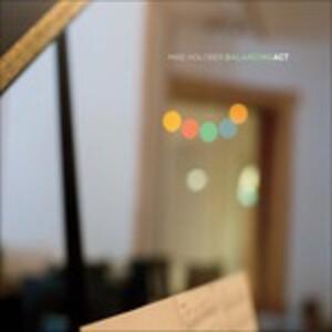 Balancing Act - CD Audio di Mike Holober