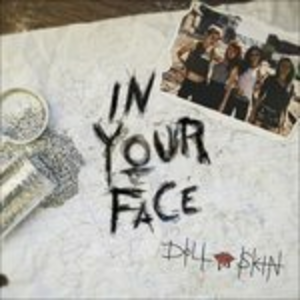CD In Your Face di Doll Skin