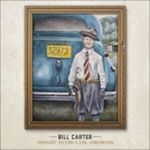 CD Innocent Victims & Evil di Bill Carter