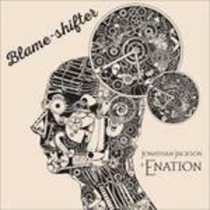 Blame-Shifter - CD Audio di Jonathan Jackson