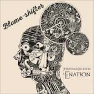 Foto Cover di Blame-Shifter, CD di Jonathan Jackson, prodotto da Mri Associated