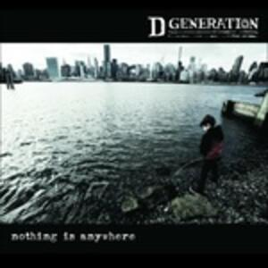 Nothing Is Anywhere - CD Audio di D Generation