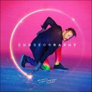 Foto Cover di Choreography, CD di Bright Light Bright Light, prodotto da Mri