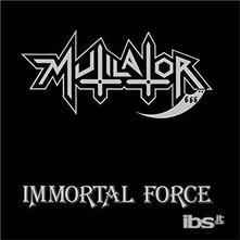 Immortal Force - Vinile LP di Mutilator