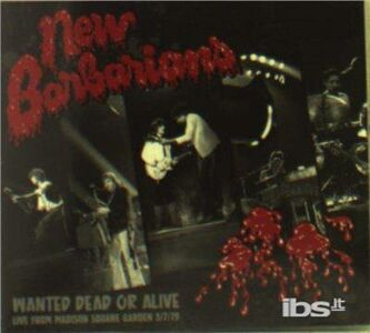 CD Wanted Dead or Alive di New Barbarians