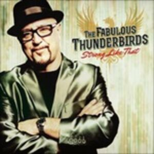 CD Strong Like That di Fabulous Thunderbirds