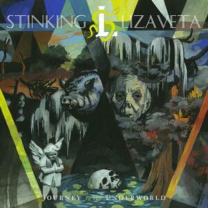 Journey to the Underworld - Vinile LP di Stinking Lizaveta