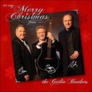 We Say Merry Christmas - CD Audio di Gatlin Brothers