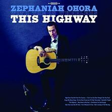This Highway - Vinile LP di Zephaniah Ohora
