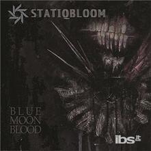 Blue Moon Blood - Vinile LP di Statiqbloom