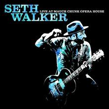 Live at Mauch Chunk Opera House - Vinile LP di Seth Walker