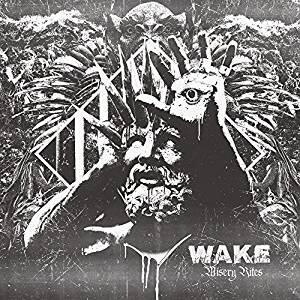 Misery Rites - CD Audio di Wake