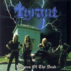 Legions of the Dead - Vinile LP di Tyrant
