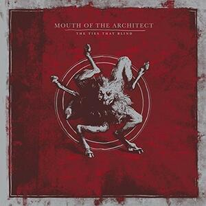 Ties That Blind - Vinile LP di Mouth of the Architect