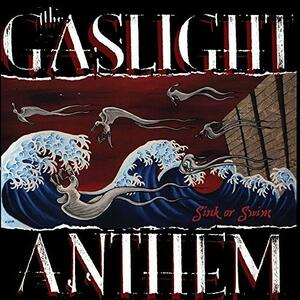 Sink or Swim - Vinile LP di Gaslight Anthem