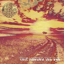 Trip Around the Sun - Vinile LP di Grip Weeds
