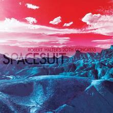 Spacesuit - Vinile LP di Robert Walter