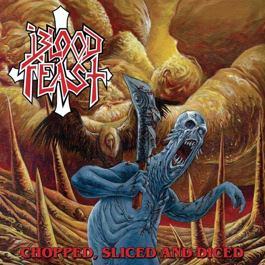 Chopped, Slice and Diced - Vinile LP di Blood Feast
