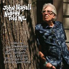 Nobody Told Me - CD Audio di John Mayall