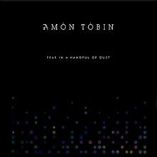 Fear in a Handful of Dust - Vinile LP di Amon Tobin