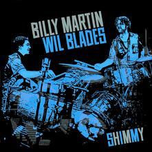 Shimmy - Vinile LP di Billy Martin