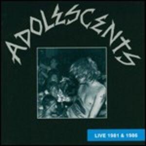 CD Live 1981 & 1986 di Adolescents