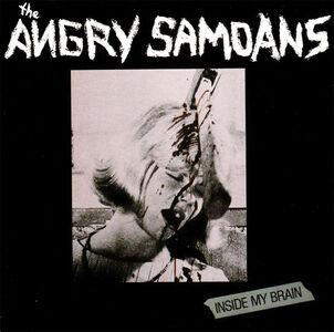 Foto Cover di Inside My Brain, CD di Angry Samoans, prodotto da Triple X