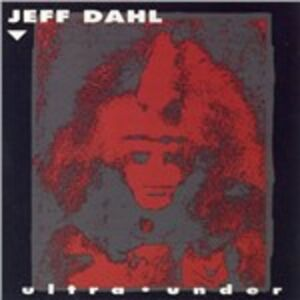 CD Ultra Under di Jeff Dahl