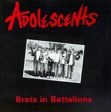 Brats in Battalions - CD Audio di Adolescents