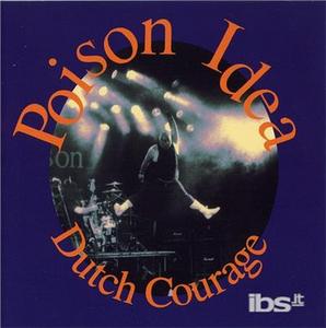 CD Dutch Courage di Poison Idea