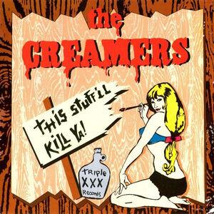 CD This Stuff'll Kill di Creamers