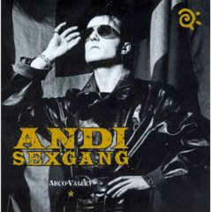 CD Arco Valley di Andi Sex Gang