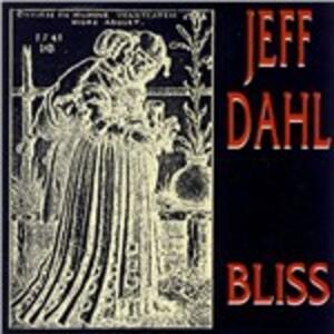 Bliss - CD Audio di Jeff Dahl