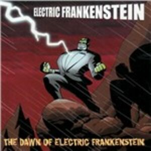 CD The Dawn of Electric Frankenstein di Electric Frankenstein