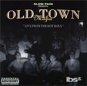 CD Live From The Hot Box di Old Town Mafia