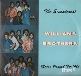 CD Mama Prayed For di Williams Brothers