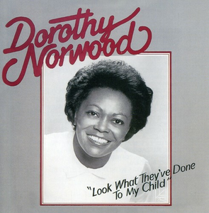 CD Look What They've di Dorothy Norwood