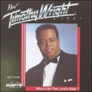 CD Who's on the Lord's di Timothy Wright