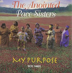 CD My Purpose di Anointed Pace Sisters