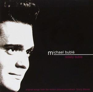 Totally Bublé - CD Audio di Michael Bublé